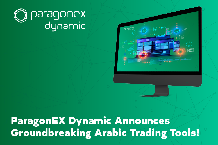 ParagonEX Dynamic Announces Groundbreaking Arabic Trading Tools At Virtual Expo