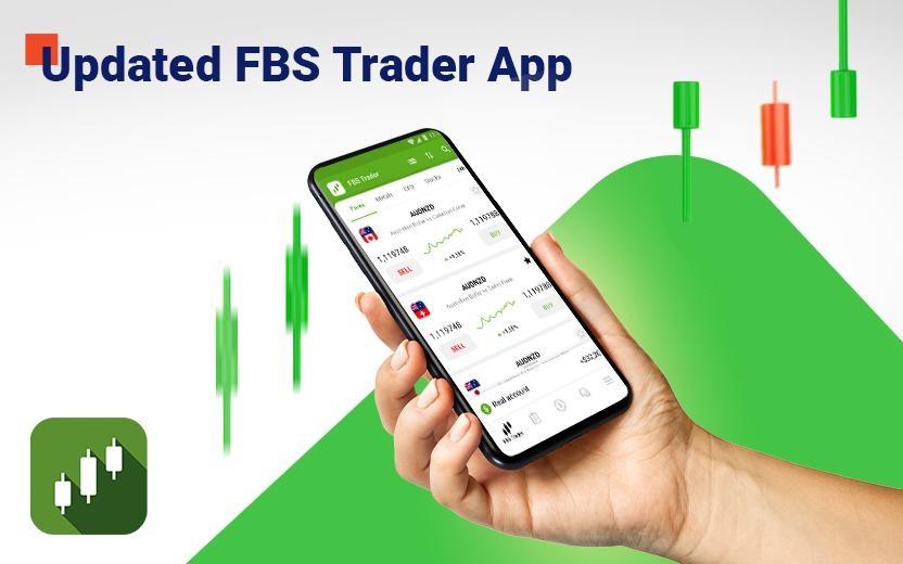Meet Fresh Updates in FBS Trader App