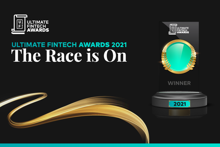 Ultimate Fintech Awards 2021: The Race Is On