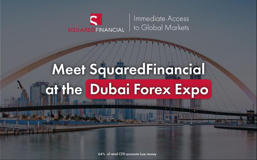 Meet SquaredFinancial at the Dubai Forex Expo 2021